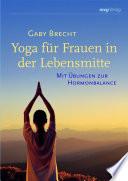 Yoga f  r Frauen in der Lebensmitte