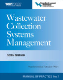 Wastewater Collection Systems Management Mop 7 Sixth Edition