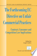 The Forthcoming EC Directive on Unfair Commercial Practices