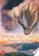 Take Me Down Under Tasmanien Im Herzen