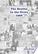 The Beatles In the News 1968