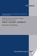 Freiheit - Sicherheit - (Straf)Recht In Europe Conflict With The Preservation Of Civil