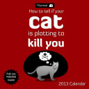 How to Tell If Your Cat Is Plotting to Kill You by The Oatmeal Staff