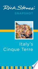 Rick Steves  Snapshot Italy s Cinque Terre