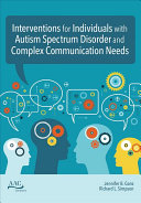 Interventions for individuals with autism spectrum disorder and complex communication needs