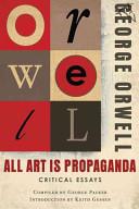 All Art Is Propaganda Book Cover