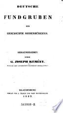Deutsche Fundgruben der Geschichte Siebenburgens