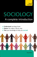 Sociology: A Complete Introduction: Teach Yourself
