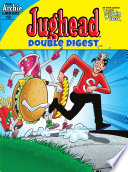Jughead Double Digest #199 : stay local and keep big...