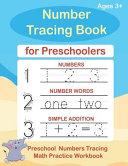 Number Tracing Book For Preschoolers Preschool Numbers Tracing Math Practice Workbook