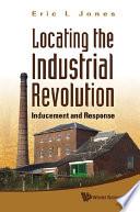 Locating the Industrial Revolution