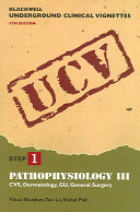 Pathophysiology  CVS  dermatology  GU  general surgery