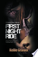 First Night Ride  Sexy Stories Collection Volume 33