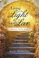 Living in the Light of God's Love