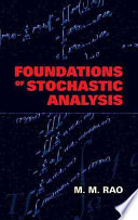 Foundations of Stochastic Analysis