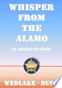 Whisper From The Alamo