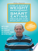The Easiest Weight Management and Smart Eating Program for Weight Loss  I lost 220 pounds using this program