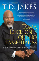 Toma Decisiones Que No Lamentar S Making Grt Decisions Span