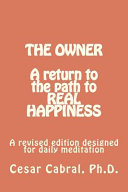 The Owner A Return To The Path To Real Happiness