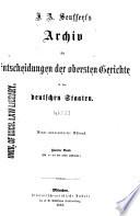 Seuffert's archiv für entscheidungen der obersten gerichte in den deutschen staaten