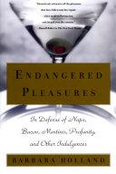 Endangered Pleasures