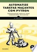 Automatize Tarefas Ma Antes Com Python
