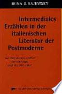 Intermediales Erz  hlen in der italienischen Literatur der Postmoderne