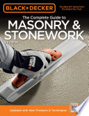 Black   Decker The Complete Guide to Masonry   Stonework