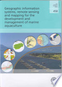 Geographic Information Systems  Remote Sensing and Mapping for the Development and Management of Marine Aquaculture