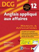 Anglais appliqué aux affaires - DCG - Épreuve 12 - Manuel et Applications