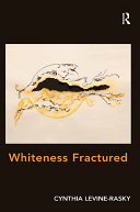 Whiteness Fractured Book
