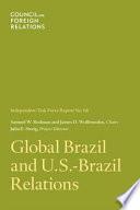 Global Brazil and U S  Brazil Relations