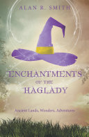 Enchantments of the Haglady