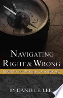 Navigating Right And Wrong