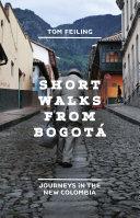 Short Walks from Bogot