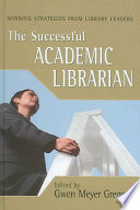 The Successful Academic Librarian book