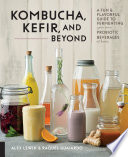 Kombucha  Kefir  and Beyond