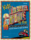 Kids  Travel Guide to the Ten Commandments