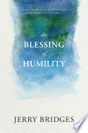 Ebook The Blessing of Humility Epub Jerry Bridges Apps Read Mobile