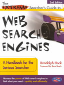 The Extreme Searcher s Guide to Web Search Engines