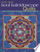 Ricky Tims  Kool Kaleidoscope Quilts