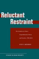 Reluctant Restraint
