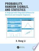 Probability  Random Signals  and Statistics