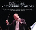 150 More Of The Most Beautiful Songs Ever Songbook