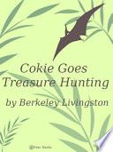Cokie Goes Treasure Hunting