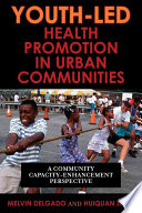 Youth led Health Promotion in Urban Communities