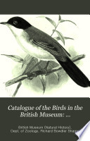 Catalogue of the Birds in the British Museum  Passeriformes  or perching birds  Cichlomorph    pt  II  containing the family Turdid    warblers and thrushes  by H  Seebohm