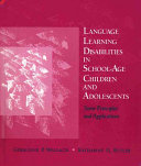 Language Learning Disabilities in School age Children and Adolescents