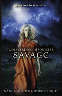 The Wolf Springs Chronicles   Savage
