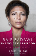 Raif Badawi: The Voice of Freedom Man With The Bright Black Eyes He